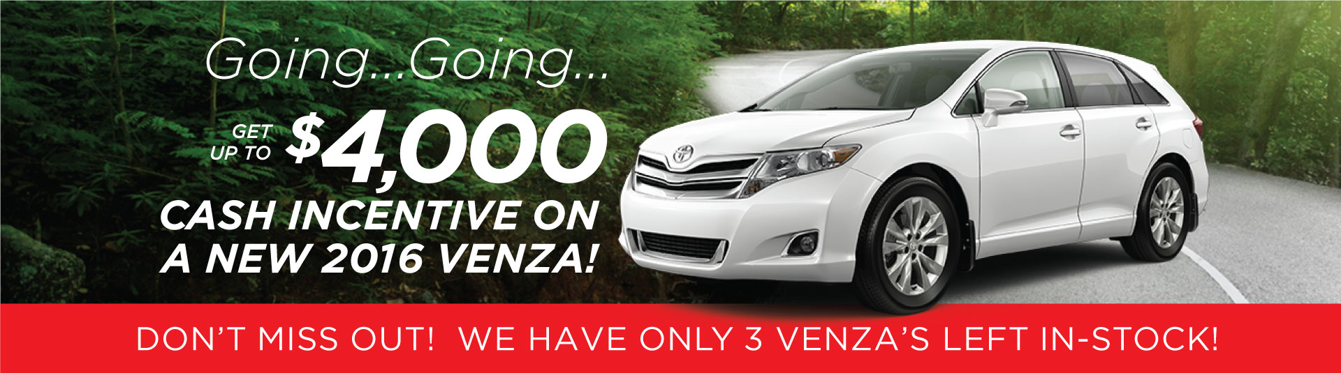 New Venza Clearout Offer