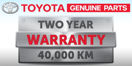 Toyota Genuine Parts Two Year/ 40,000 km Warranty