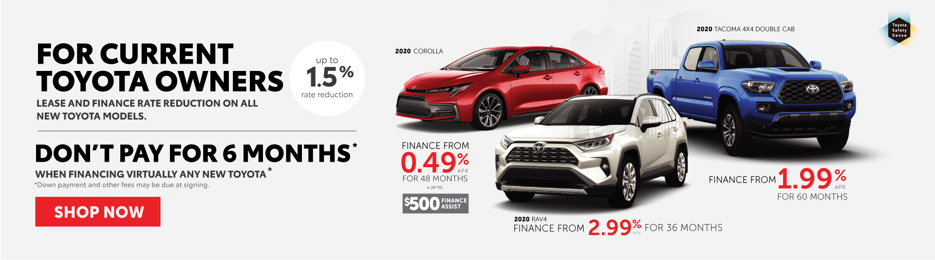 Toyota Offer -Don't pay for six months when you buy a new Toyota